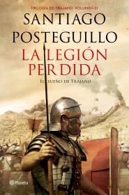 La legión perdida, el sueño de Trajano