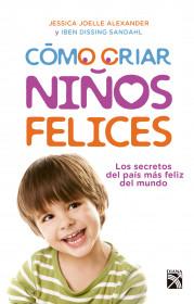 Como criar niños felices