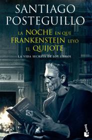 La noche en que Frankenstein leyo el Quijote +