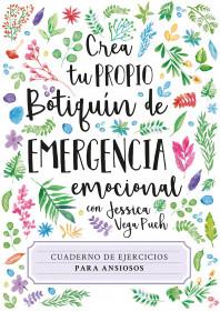 Crea tu propio botiquín de emergencia. Cuaderno de ejercicios